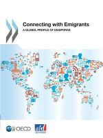 Connecting with Emigrants : A Global Profile of Diasporas - Organization for Economic Co-Operation a