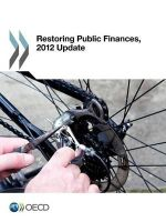 Restoring Public Finances, 2012 Update - Organisation for Economic Co-operation and Development