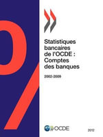 Statistiques Bancaires de L'Ocde : Comptes Des Banques 2012