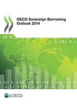 OECD Sovereign Borrowing Outlook 2014 - OECD: Organisation for Economic Co-operation and Development