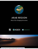 Arab Region : Atlas of Our Changing Environment