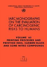 Printing Processes and Printing Inks, Carbon Black and Some Nitro Compounds : IARC Monograph on the Evaluation of Carcinogenic Risks to Humans - International Agency for Research on Cancer