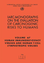 Human Immunodeficiency Viruses and Human T-Cell Lymphotropic Viruses : IARC Monograph on the Evaluation of the Carcinogenic Risks to Humans - International Agency for Research on Cancer