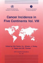 Cancer Incidence in Five Continents - D.M. Parkin