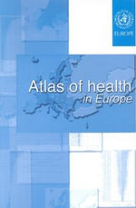 Atlas of Health in Europe - World Health Organization