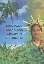 Diet, the Food Supply and Obesity in the Pacific - Robert George Hughes
