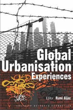 Global Urbanisation Experiences