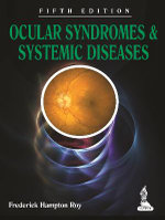 Ocular Syndromes and Systemic Diseases - Frederick Hampton Roy