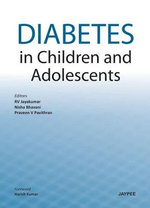 Diabetes in Children and Adolescents - Praveen V. Pavithran