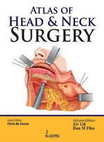 Atlas of Head & Neck Surgery - Chris De Souza