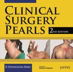 Clinical Surgery Pearls - R. Dayananda Babu