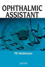 Ophthalmic Assistant : v. 11 - P. K. Mukherjee