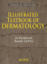 Illustrated Textbook of Dermatology - J. S. Pasricha