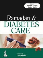 Ramadan & Diabetes Care - Abdul Hamid Zargar