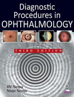 Diagnostic Procedures in Ophthalmology - H. V. Nema