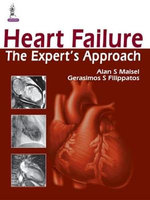 Heart Failure : The Expert's Approach - Alan S. Maisel