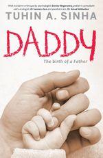 Daddy - Tuhin A. Sinha