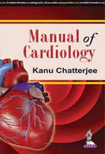 Manual of Cardiology - Kanu Chatterjee