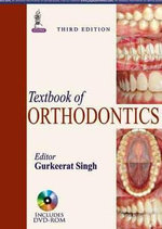 Textbook of Orthodontics - Gurkeerat Singh