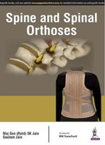 Spine and Spinal Orthosis - S. K. Jain