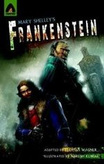 Frankenstein : A Campfire Graphic Novel - Mary Wollstonecraft Shelley