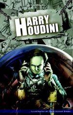 Harry Houdini : A Campfire Graphic Novel - C E L Welsh