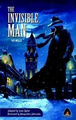 The Invisible Man : A Campfire Graphic Novel - H. G. Wells