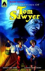 The Adventures of Tom Sawyer : A Campfire Graphic Novel - Mark Twain
