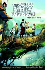 The Swiss Family Robinson : A Campfire Graphic Novel - Richard Blandford