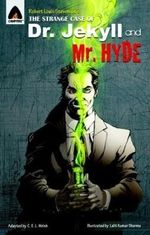 The Strange Case of Dr. Jekyll and Mr. Hyde : A Campfire Graphic Novel - C E L Welsh