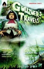 Gulliver's Travels : A Campfire Graphic Novel - Jonathan Swift