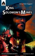 King Solomon's Mines : A Campfire Graphic Novel - Henry Haggard