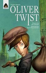 Oliver Twist : A Campfire Graphic Novel - Dan Johnson