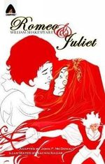 Romeo and Juliet : A Campfire Graphic Novel - William Shakespeare