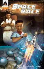 Space Race : A Campfire Graphic Novel - C E L Welsh