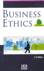 Business Ethics : Remembering Patrick Primeaux - J. C. Vohra