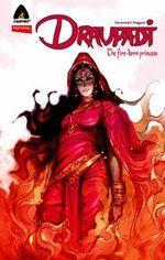 Draupadi : The Fire-Born Princess : A Campfire Graphic Novel - Saraswati Nagpal