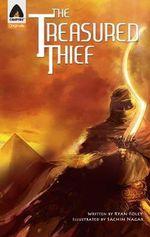 The Treasured Thief : A Campfire Graphic Novel - Ryan Foley
