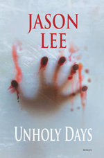 Unholy Days - Jason Lee