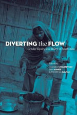 Diverting the Flow : Gender Equity and Water in South Asia
