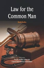 Law for the Common Man - Kush Kalra