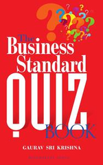 The Business Standard Quiz Book - Gaurav Srikrishna