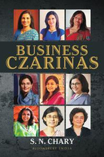 Business Czarinas - S N Chary