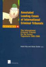 Annotated Leading Cases of International Criminal Tribunals - Volume 28 : The International Criminal Tribunal for the Former Yugoslavia 2005-2006 - Klip