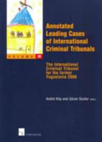 Annotated Leading Cases of International Criminal Tribunals - Volume 29 : The International Criminal Tribunal for the Former Yugoslavia 2006 - Klip