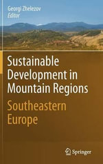 Sustainable Development in Mountain Regions : Southeastern Europe