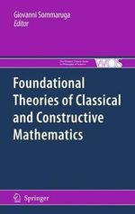 Foundational Theories of Classical and Constructive Mathematics : Proceedings of the 10th International Workshop in ...