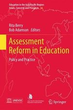 Assessment Reform in Education : Planning, Assessment and Implementation