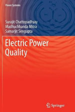 Electric Power Quality - Surajit Chattopadhyay