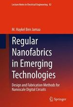 Regular Nanofabrics in Emerging Technologies - M. Haykel Ben Jamaa